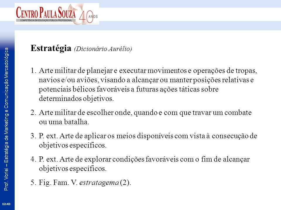 Estratégia (Dicionário Aurélio)