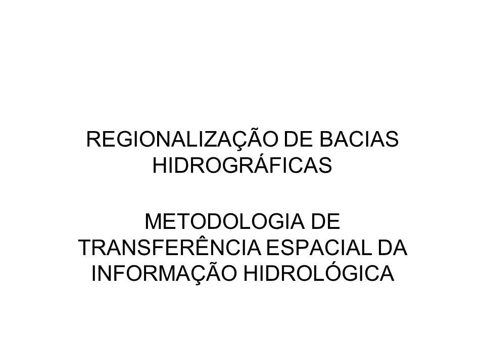 REGIONALIZAÇÃO DE BACIAS HIDROGRÁFICAS