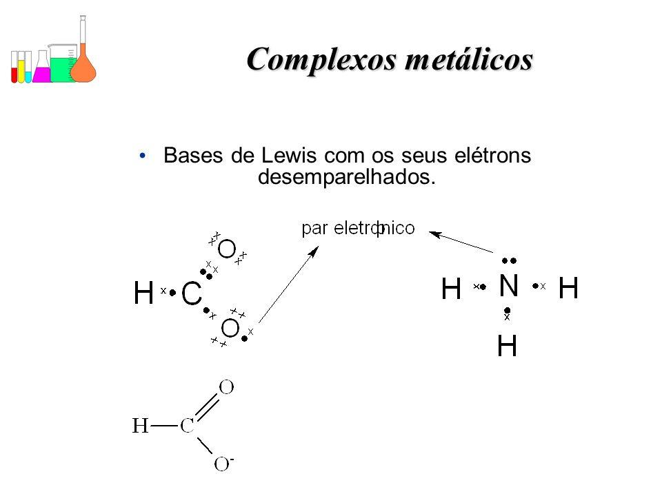 Bases de Lewis com os seus elétrons desemparelhados.