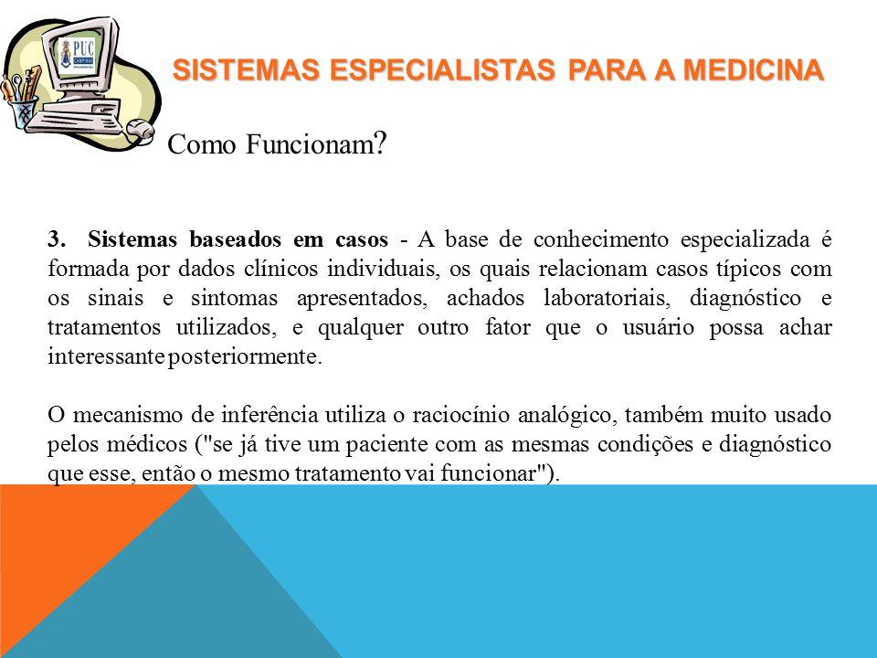 SISTEMAS ESPECIALISTAS PARA A MEDICINA