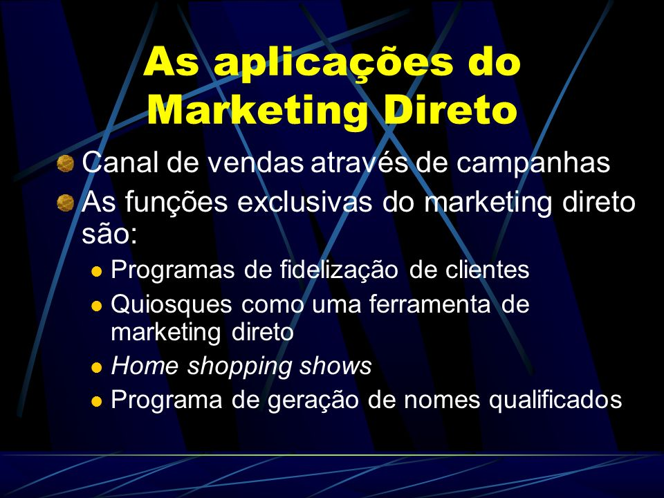 As aplicações do Marketing Direto