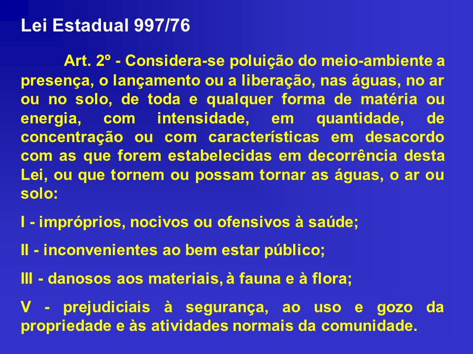 Lei Estadual 997/76
