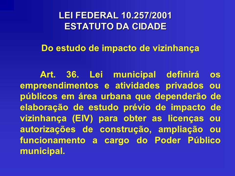 LEI FEDERAL 10.257/2001 ESTATUTO DA CIDADE