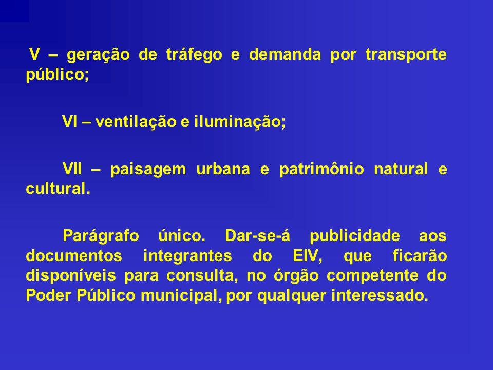 VI – ventilação e iluminação;