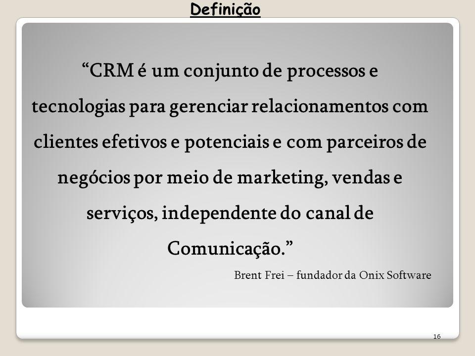 CRM é um conjunto de processos e