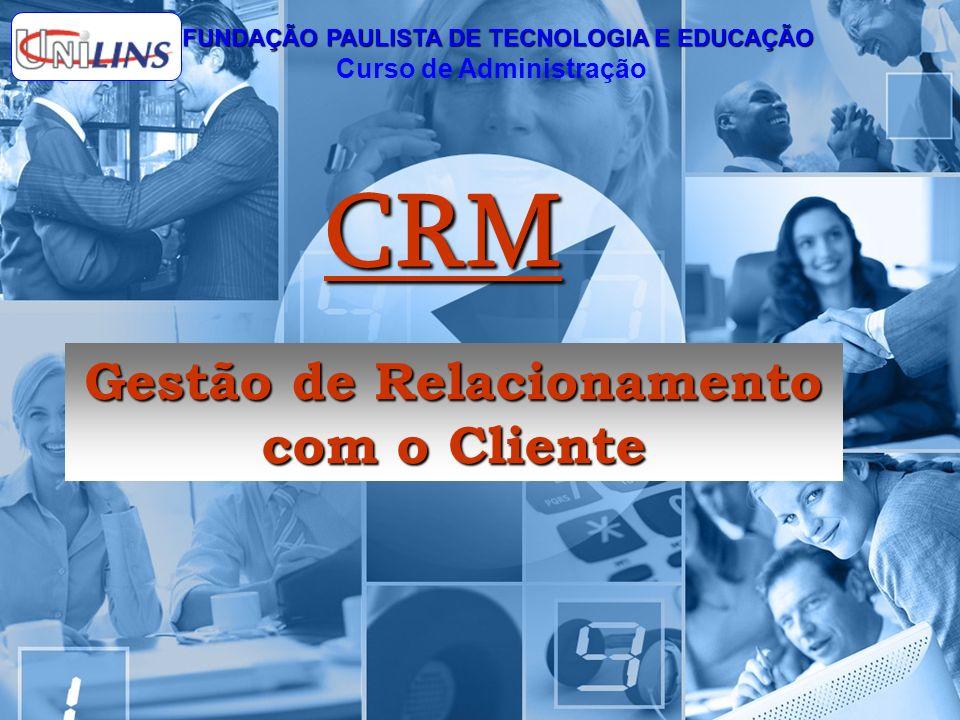 CRM Gestão de Relacionamento com o Cliente Curso de Administração