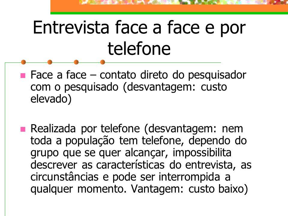 Entrevista face a face e por telefone
