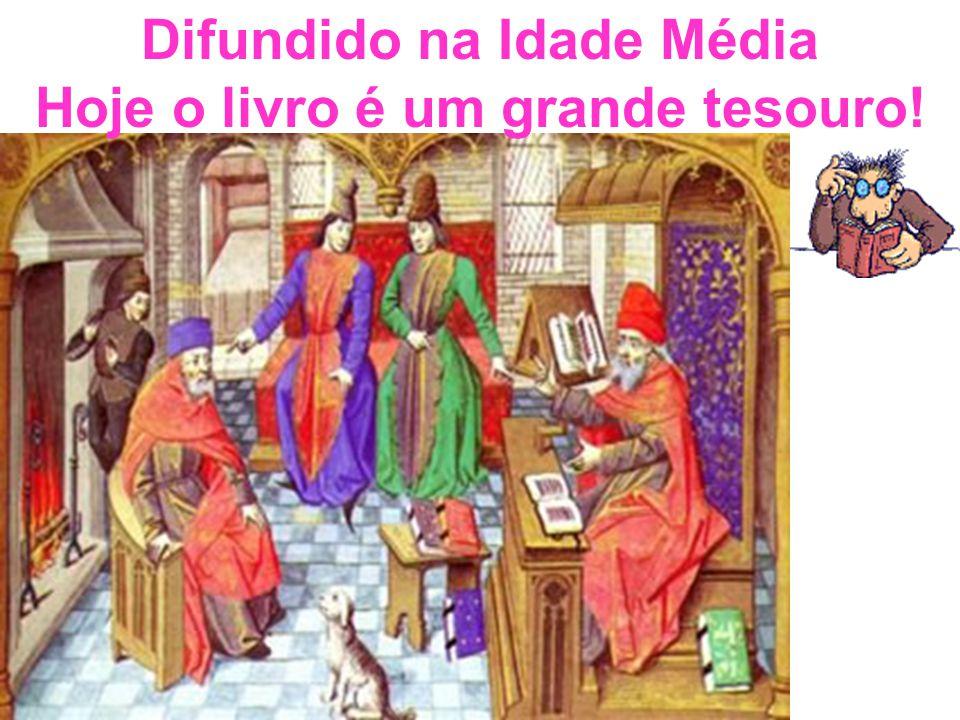 Difundido na Idade Média
