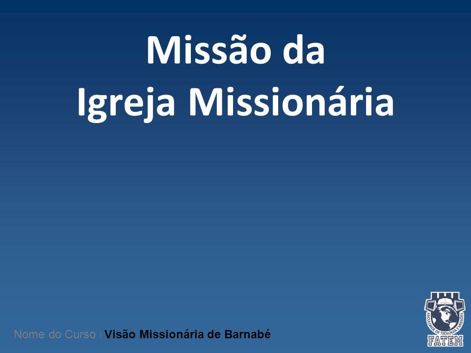 Missão da Igreja Missionária
