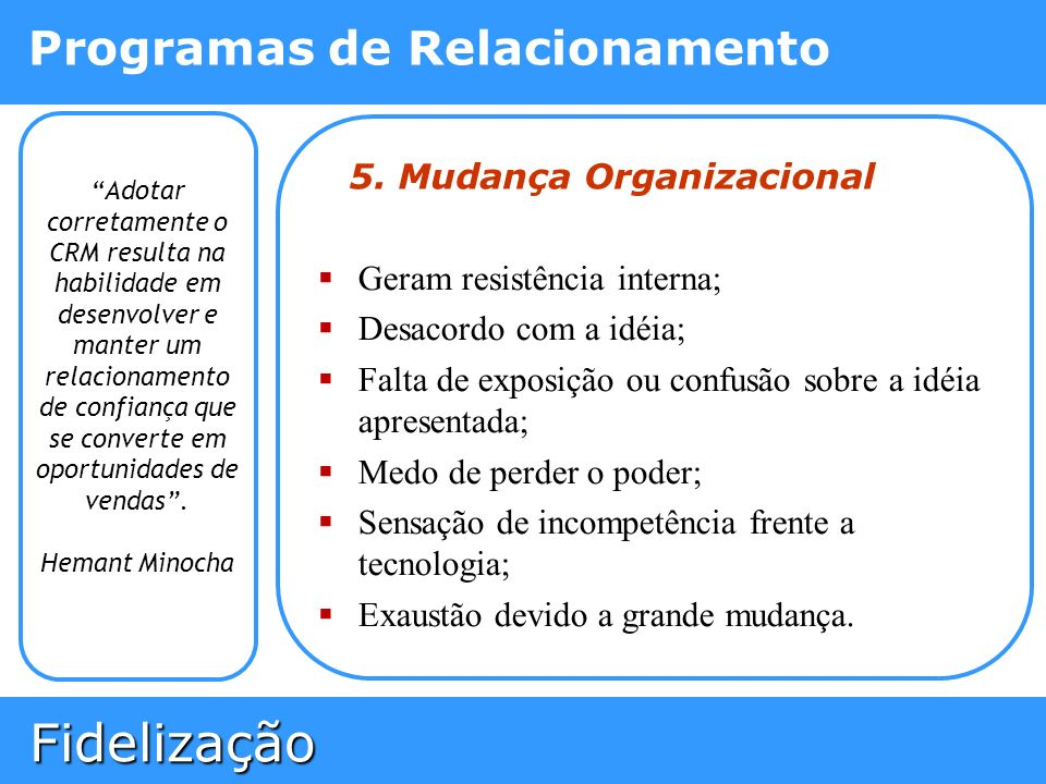 5. Mudança Organizacional