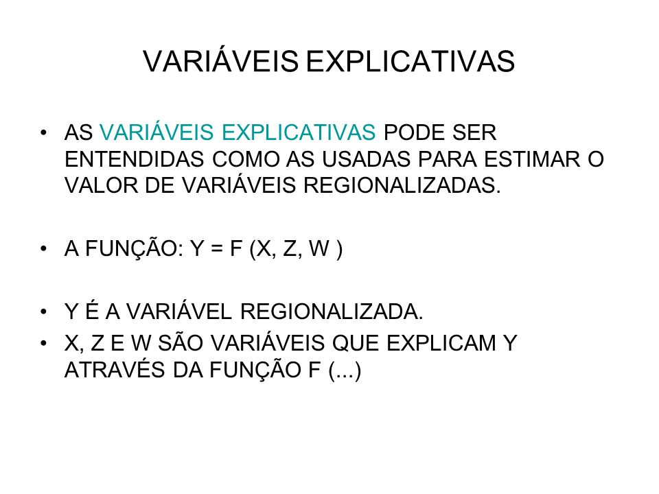 VARIÁVEIS EXPLICATIVAS