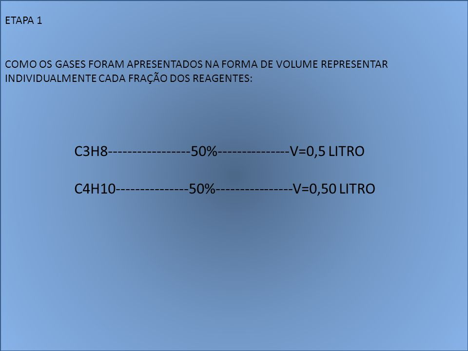 C3H8-----------------50%---------------V=0,5 LITRO