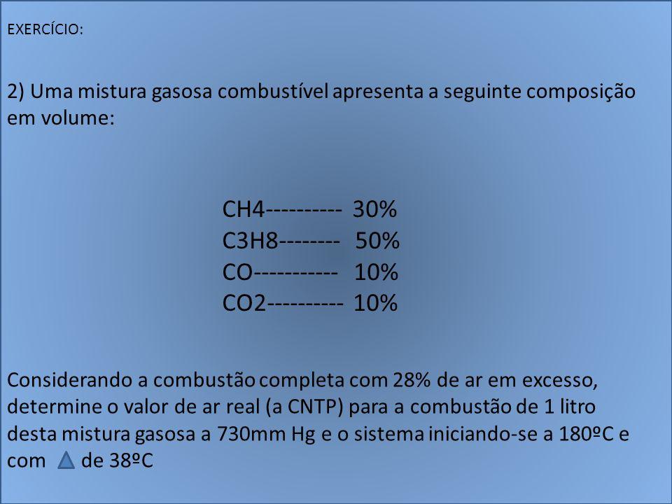 CH4---------- 30% C3H8-------- 50% CO----------- 10% CO2---------- 10%