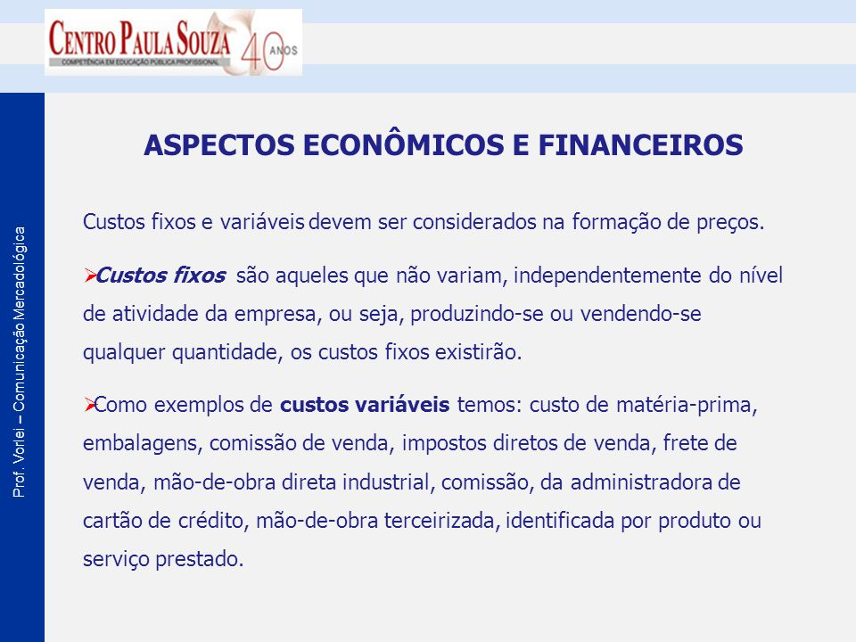 ASPECTOS ECONÔMICOS E FINANCEIROS