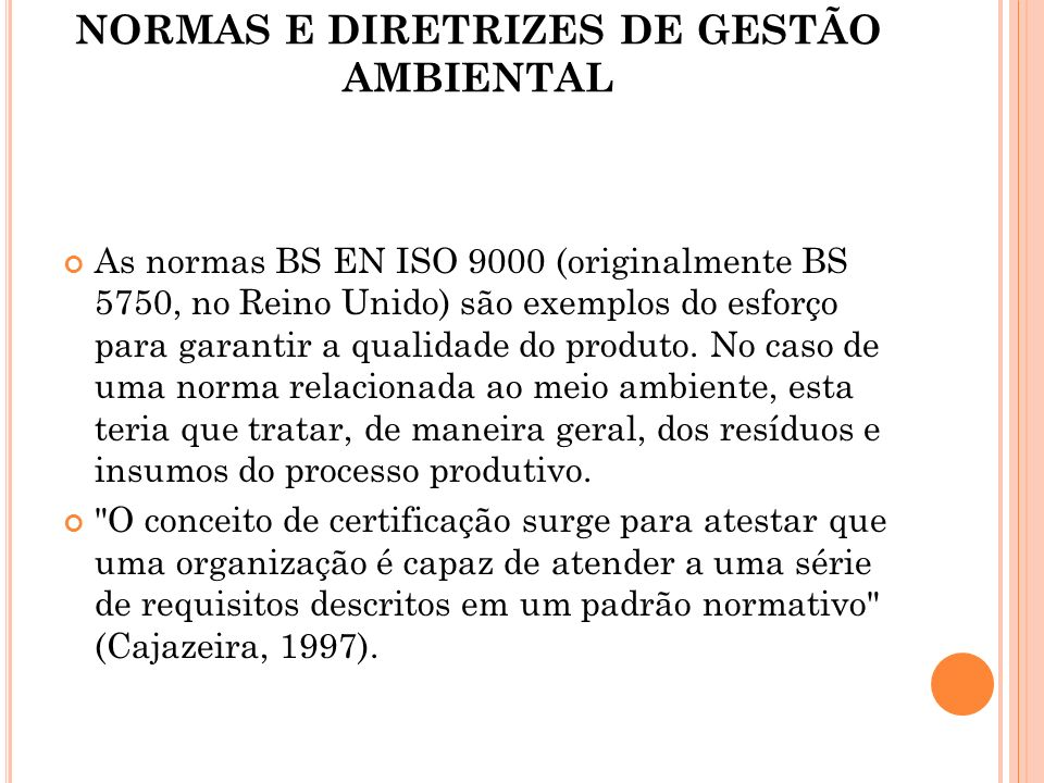 NORMAS E DIRETRIZES DE GESTÃO AMBIENTAL