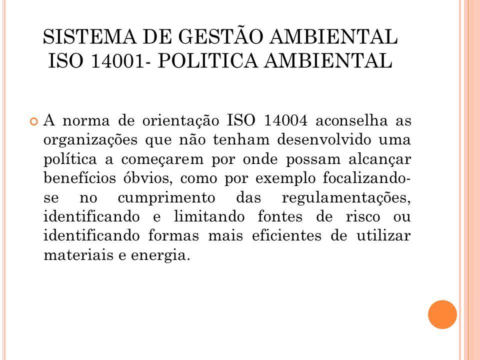 SISTEMA DE GESTÃO AMBIENTAL ISO 14001- POLITICA AMBIENTAL