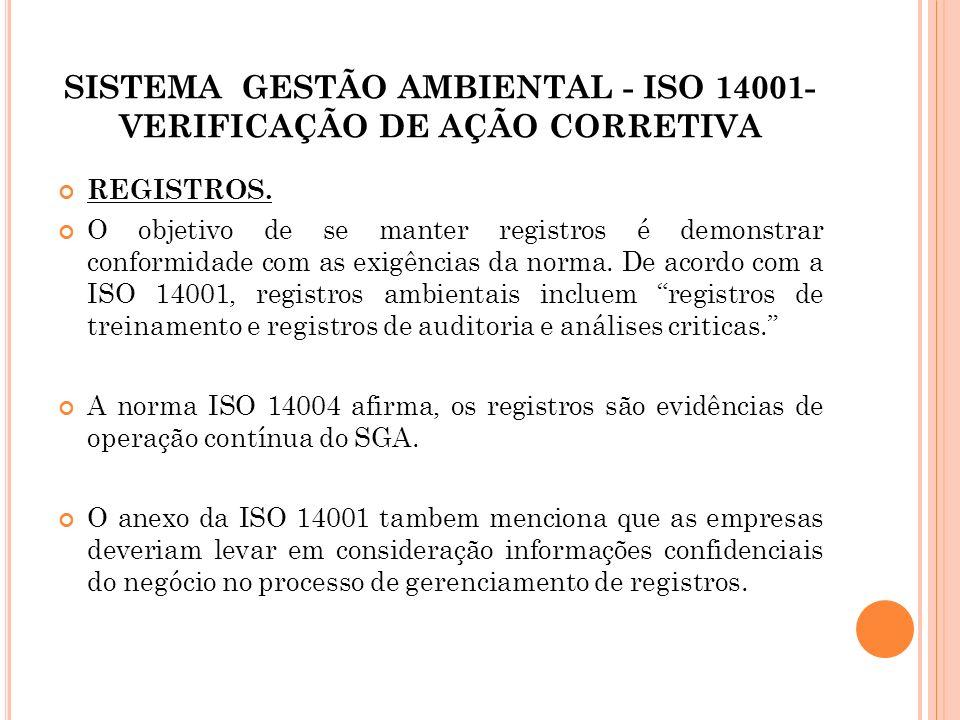 SISTEMA GESTÃO AMBIENTAL - ISO 14001- VERIFICAÇÃO DE AÇÃO CORRETIVA