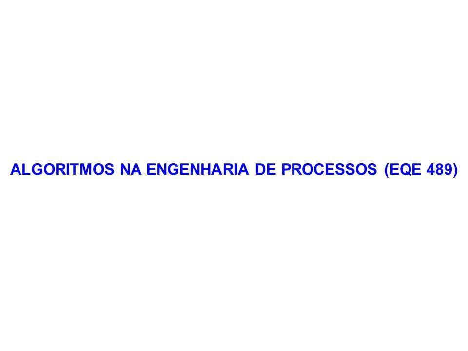 ALGORITMOS NA ENGENHARIA DE PROCESSOS (EQE 489)
