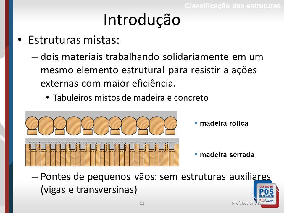Introdução Estruturas mistas:
