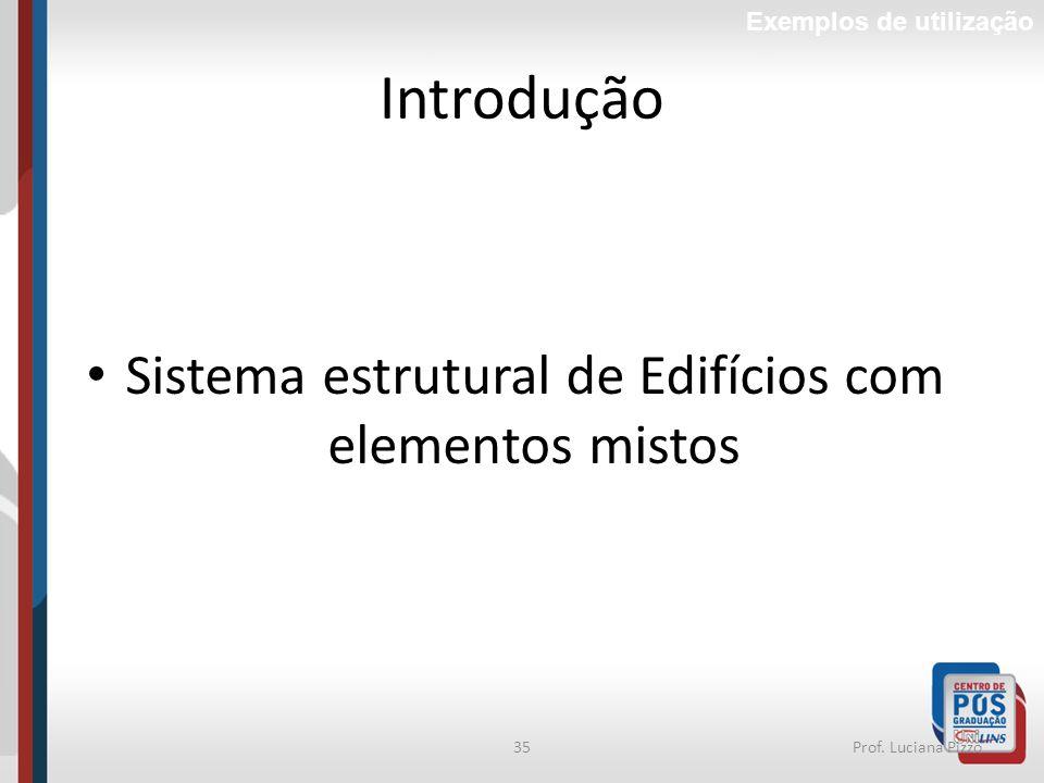 Sistema estrutural de Edifícios com elementos mistos