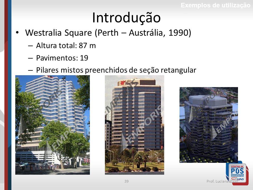 Introdução Westralia Square (Perth – Austrália, 1990)