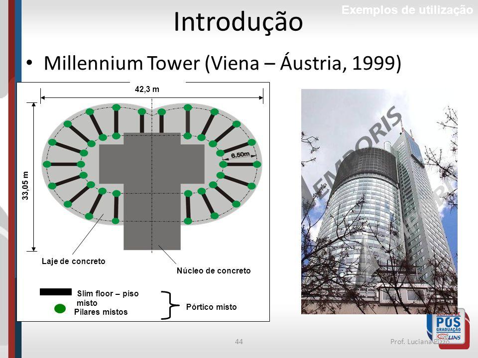 Introdução Millennium Tower (Viena – Áustria, 1999)