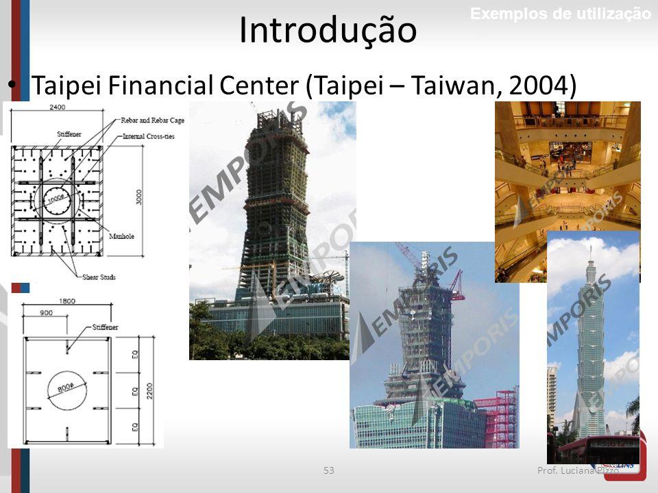 Introdução Taipei Financial Center (Taipei – Taiwan, 2004)