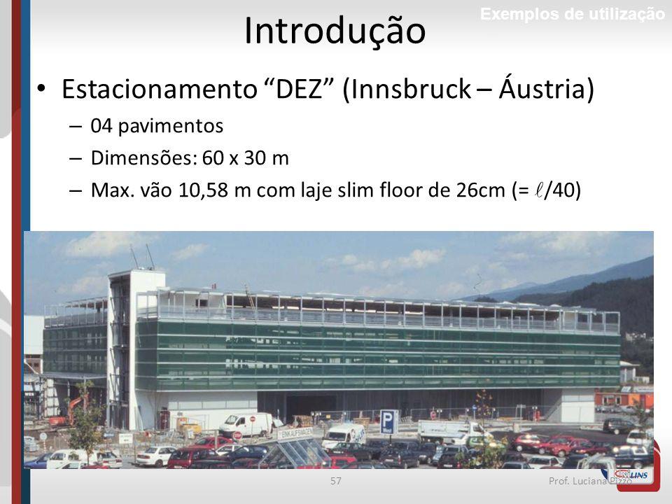 Introdução Estacionamento DEZ (Innsbruck – Áustria) 04 pavimentos