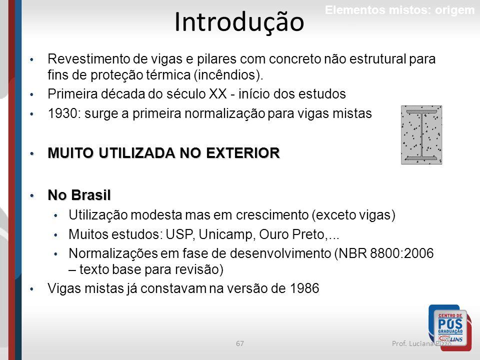 Introdução MUITO UTILIZADA NO EXTERIOR No Brasil