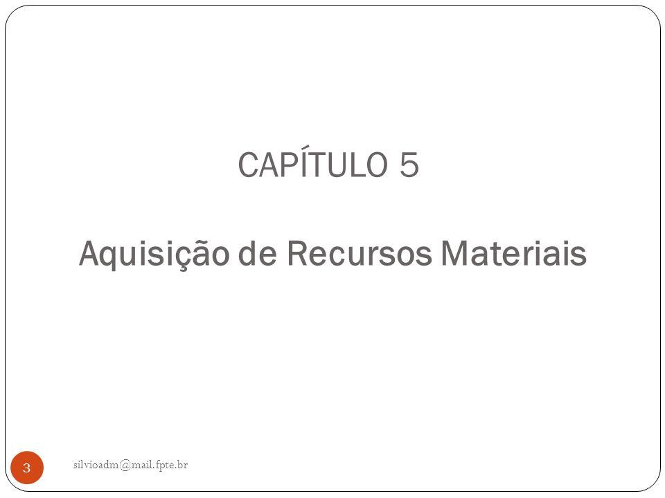 CAPÍTULO 5 Aquisição de Recursos Materiais