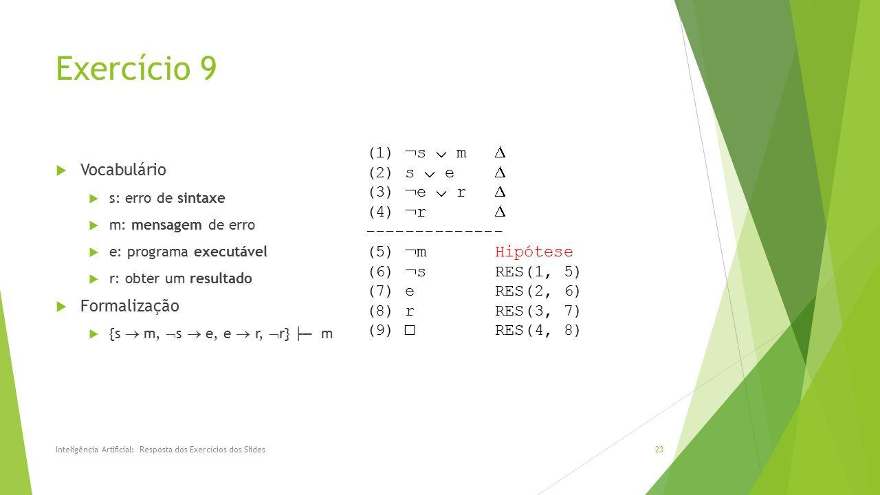 Exercício 9 (1) s  m  (2) s  e  Vocabulário (3) e  r  (4) r 