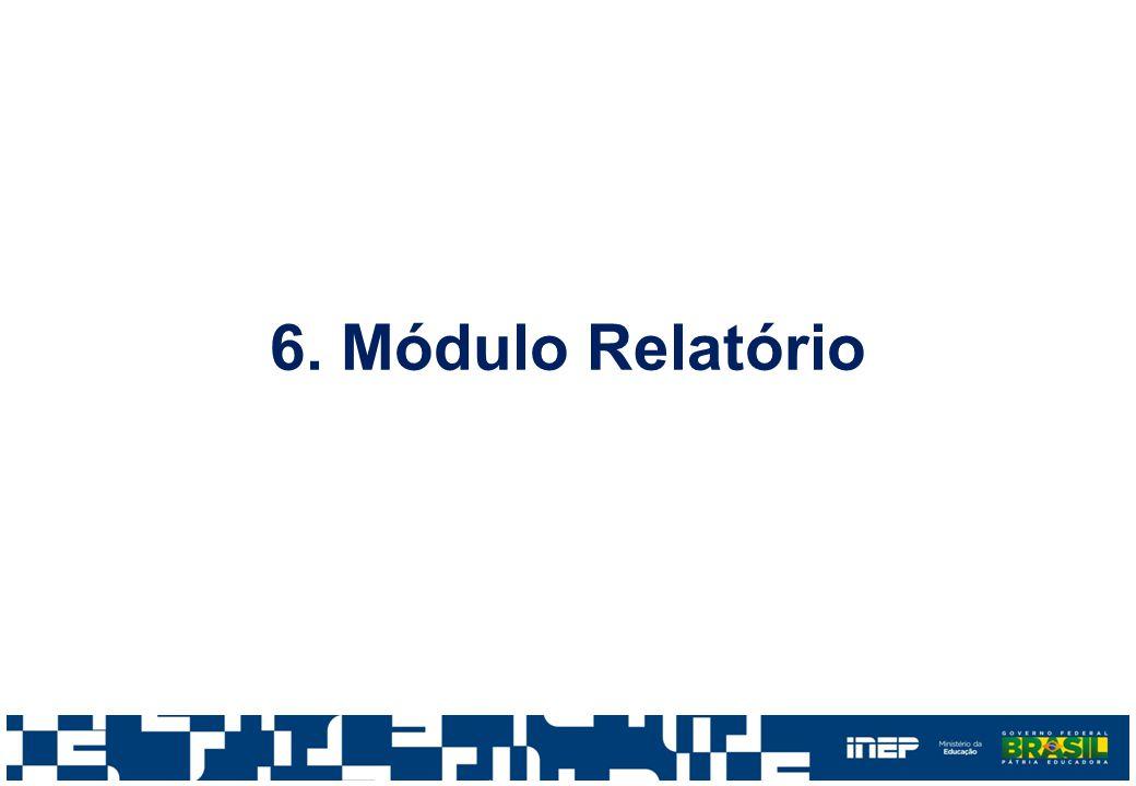 6. Módulo Relatório