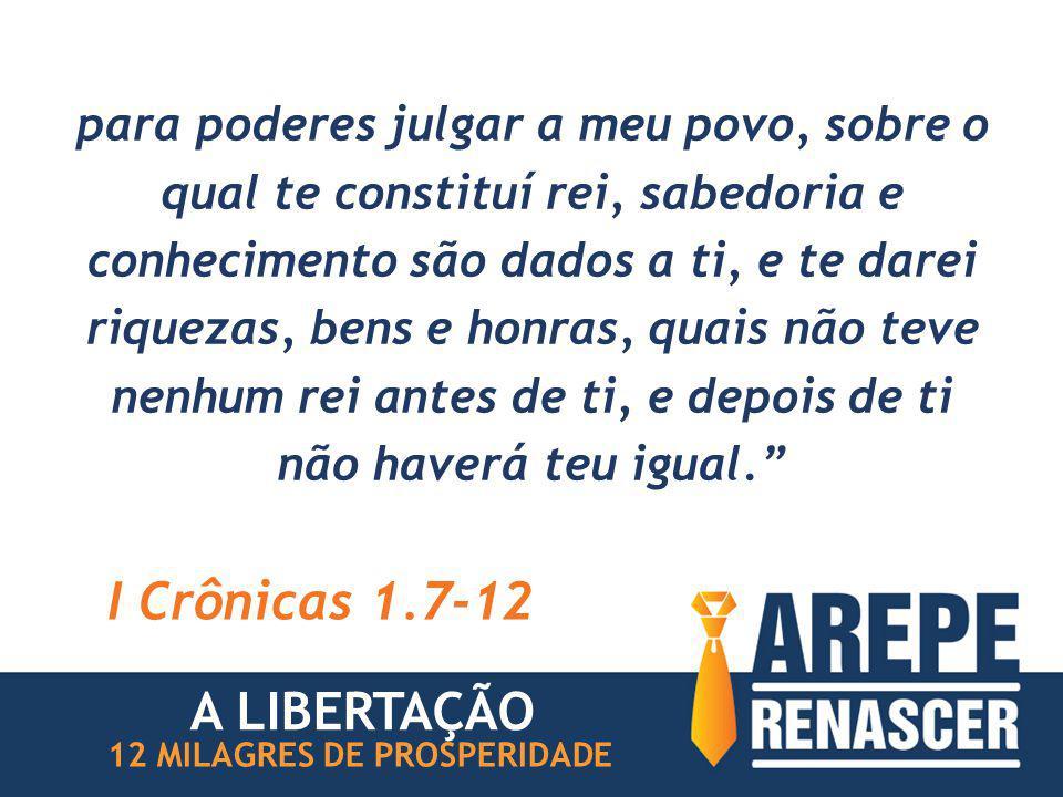I Crônicas 1.7-12 A LIBERTAÇÃO