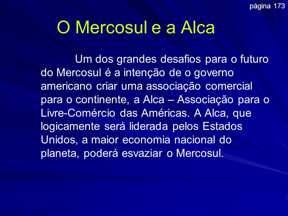 página 173 O Mercosul e a Alca.