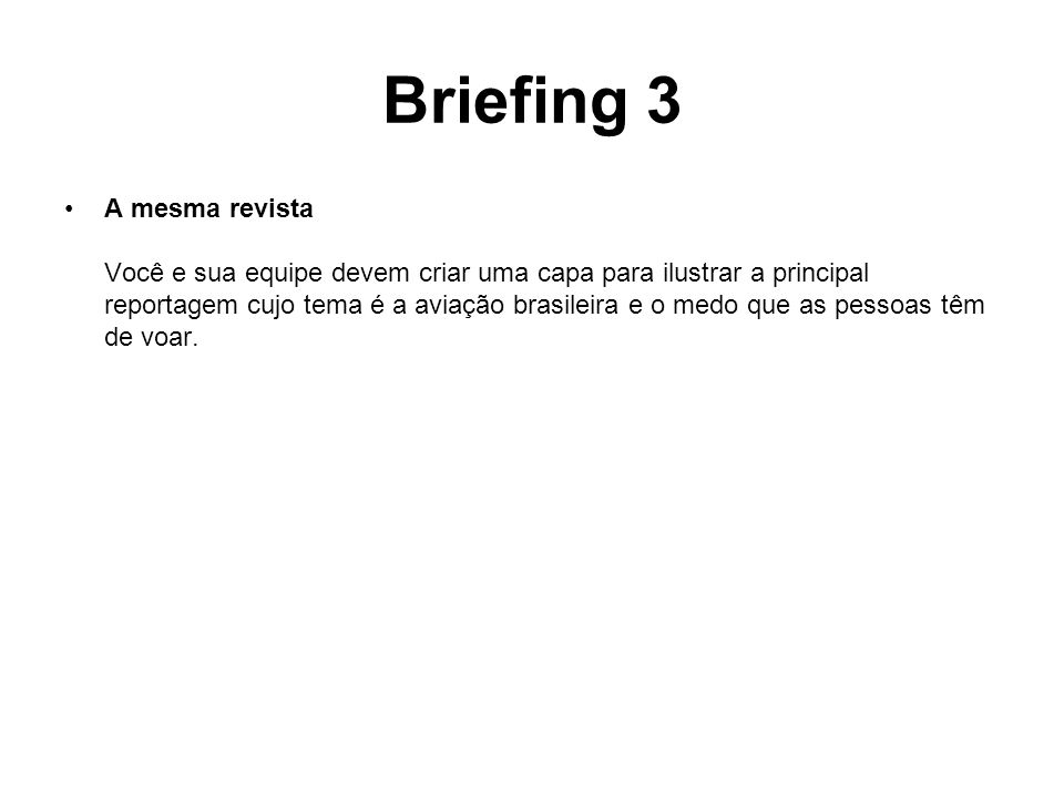 Briefing 3