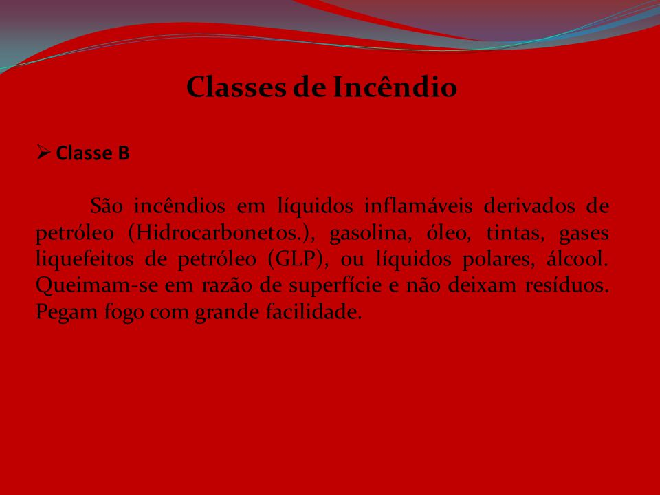Classes de Incêndio Classe B