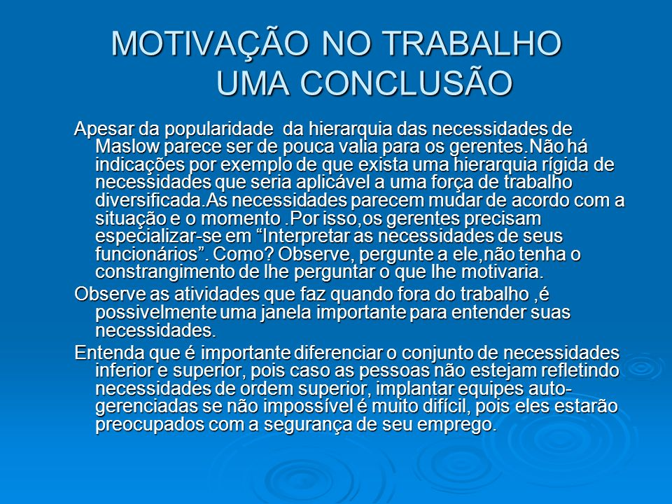 MOTIVAÇÃO NO TRABALHO UMA CONCLUSÃO