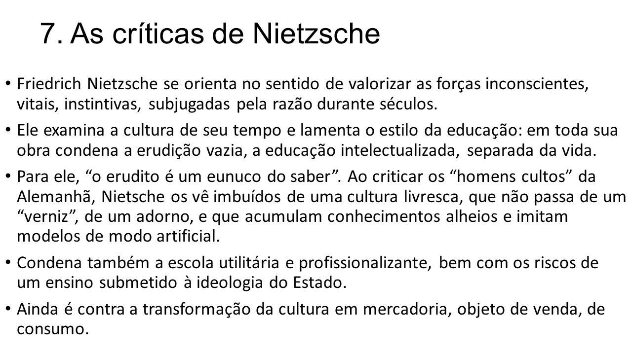 7. As críticas de Nietzsche