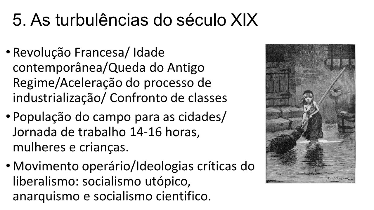 5. As turbulências do século XIX