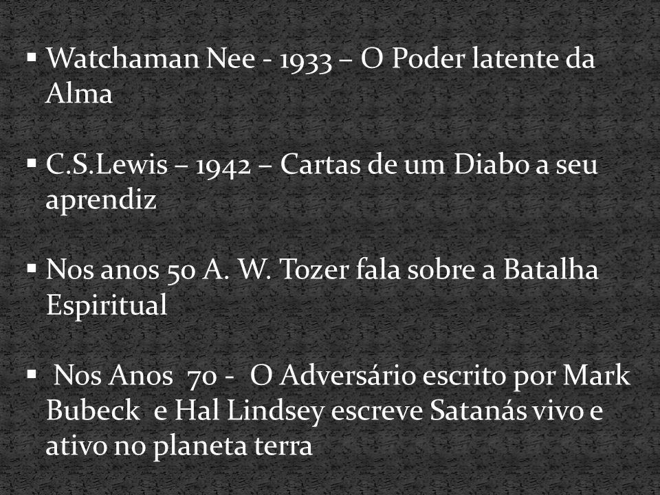 Watchaman Nee - 1933 – O Poder latente da Alma
