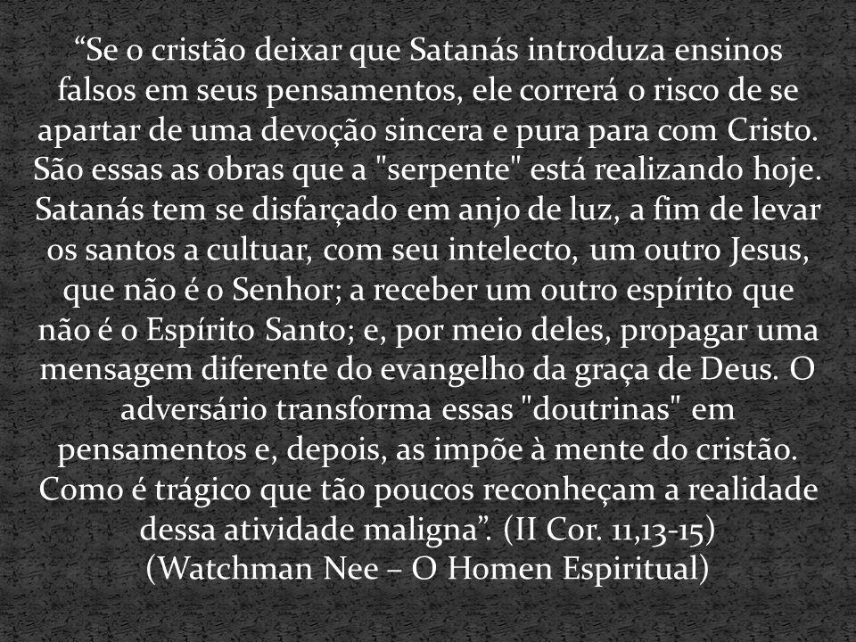 (Watchman Nee – O Homen Espiritual)