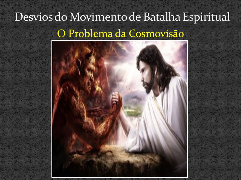 Desvios do Movimento de Batalha Espiritual