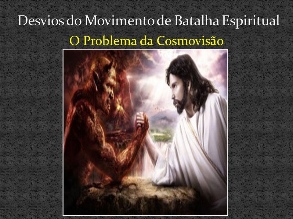 Desvios do Movimento de Batalha Espiritual