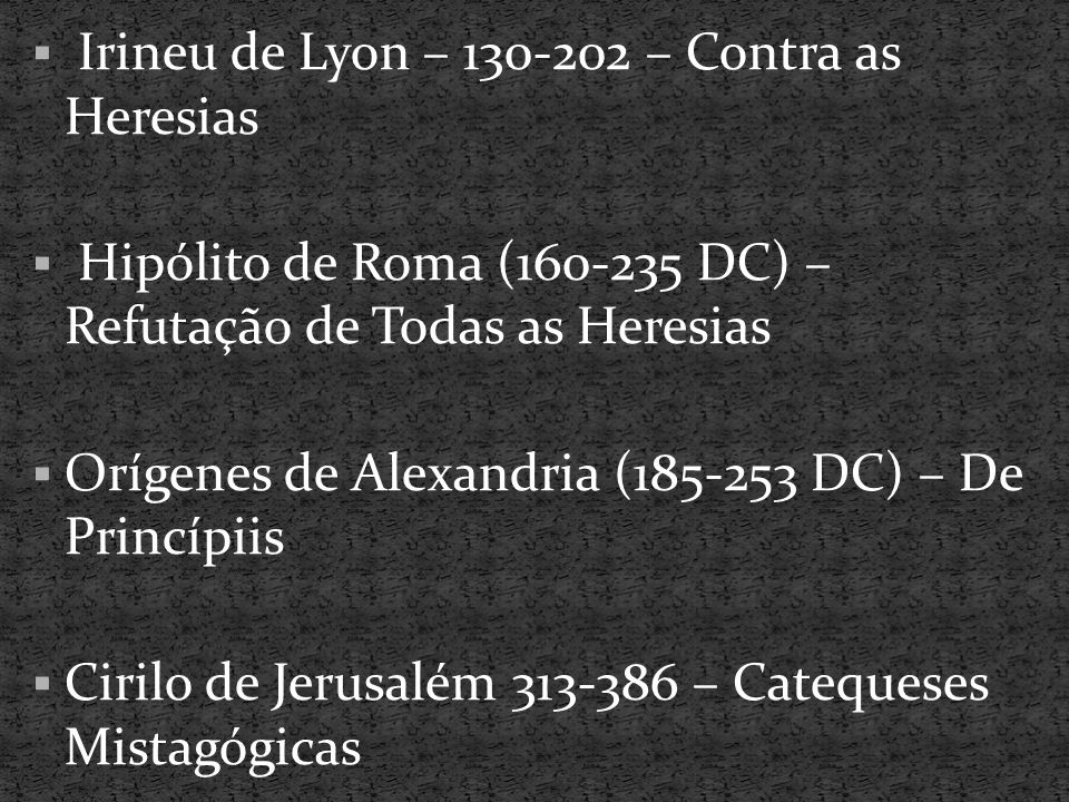 Irineu de Lyon – 130-202 – Contra as Heresias