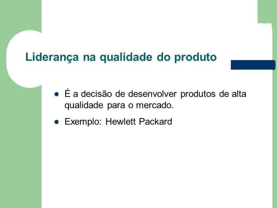 Liderança na qualidade do produto