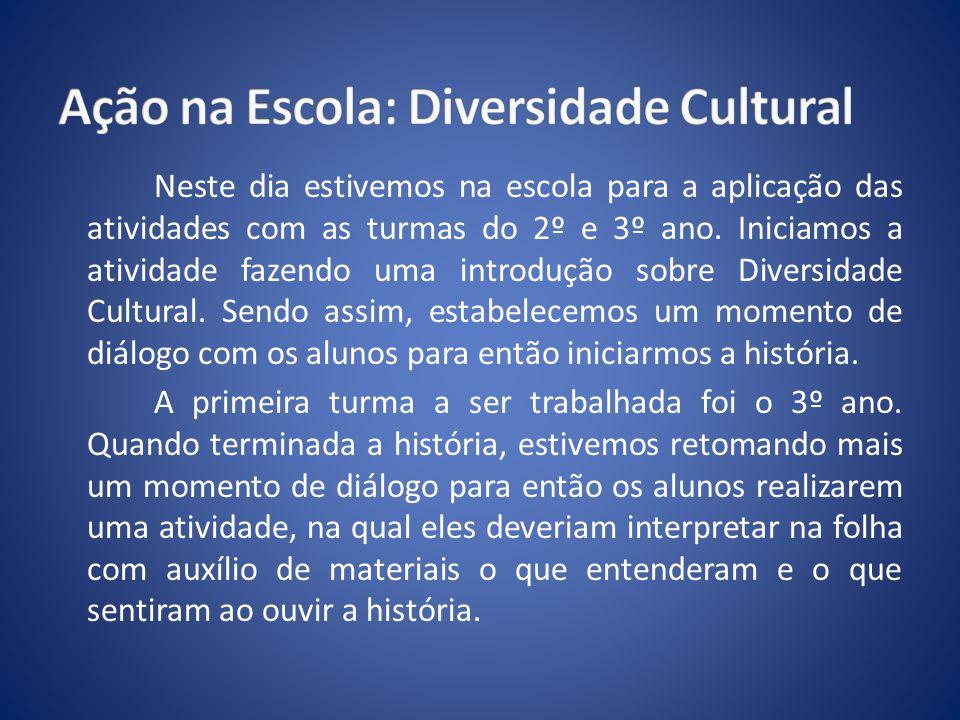 Ação na Escola: Diversidade Cultural