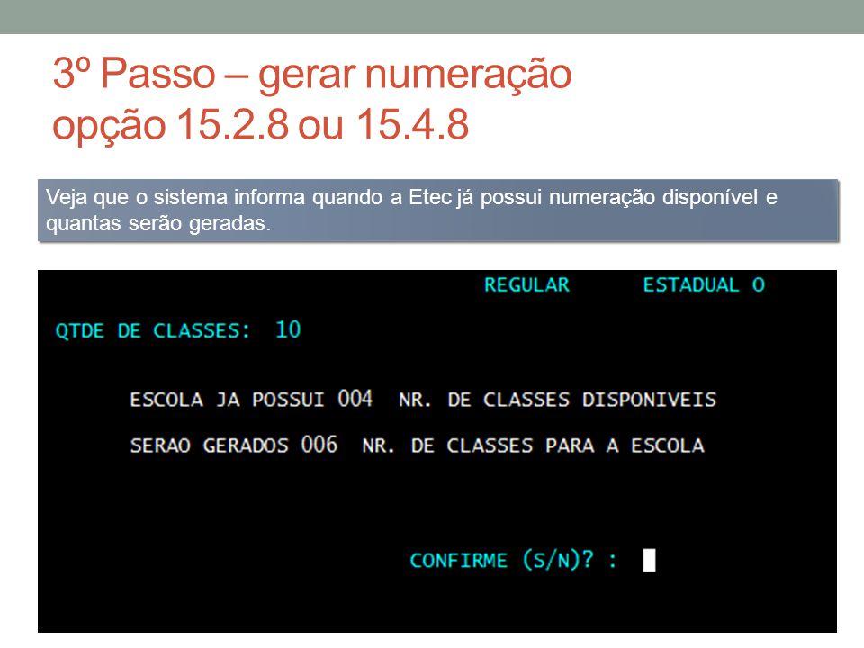3º Passo – gerar numeração opção 15.2.8 ou 15.4.8