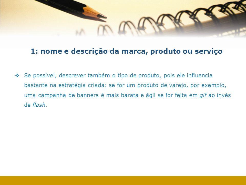 1: nome e descrição da marca, produto ou serviço