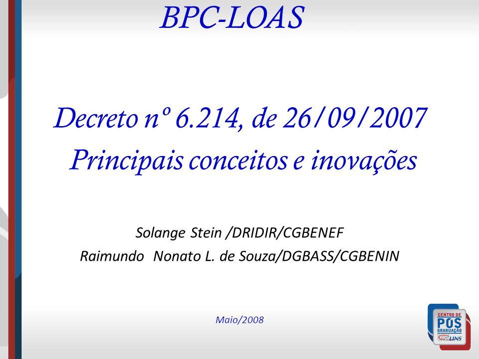 BPC-LOAS Decreto nº 6.214, de 26/09/2007