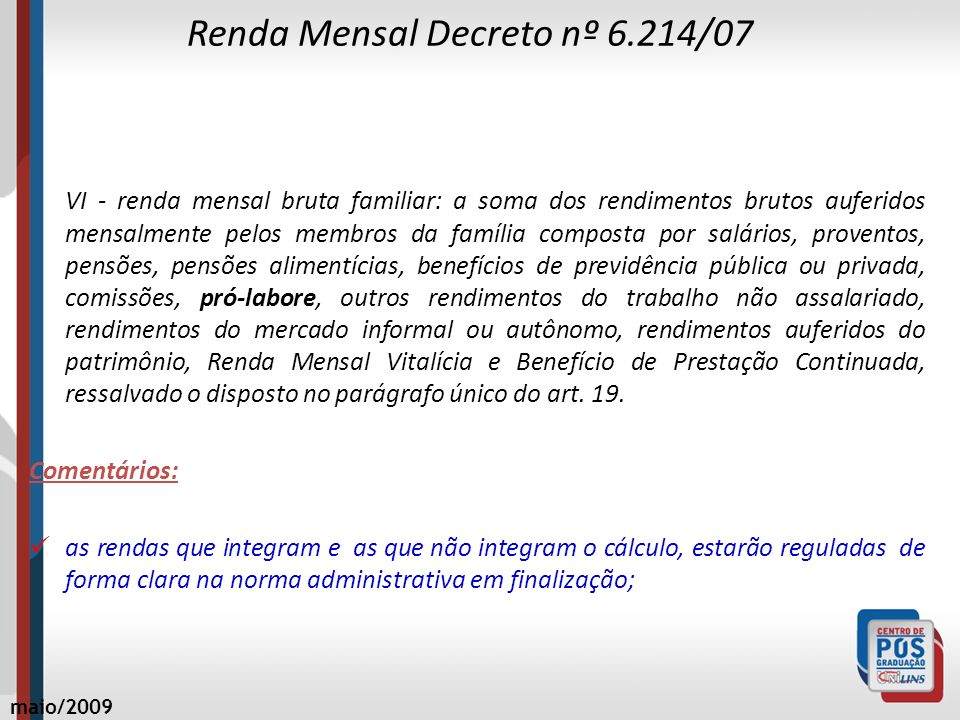 Renda Mensal Decreto nº 6.214/07